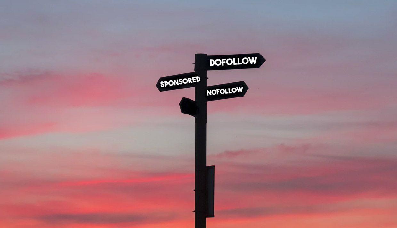 Post patrocinados: ¿cuándo usar enlaces Dofollow, NoFollow y Sponsored?