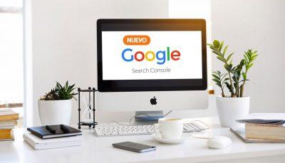 Descubriendo las nuevas funciones de Search Console